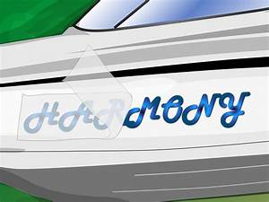how to install boat name lettering and decals 11 steps With boat lettering to you