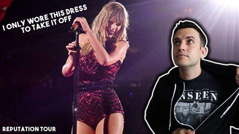 Taylor Swift - Dress Reputation Tour Reaction - YouTube