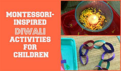 diwali activities for preschoolers montessori inspired diwali activities for toddlers 468
