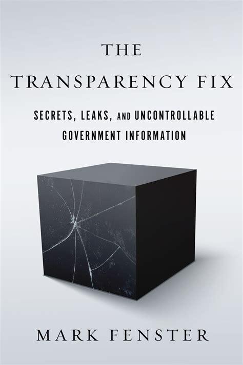 transparency fix secrets leaks  uncontrollable