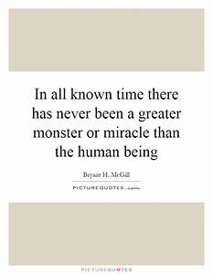 Monster Quotes ... Monster Human Quotes