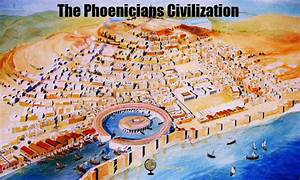 Phoenicians Civilization: Ancient Times - Learning History