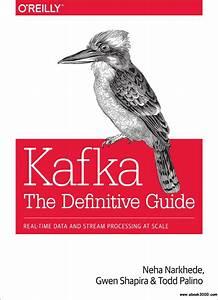 Kafka  The Definitive Guide  Real