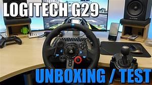 LOGITECH G29 UN VOLANT POUR PS4 Unboxing Test FR