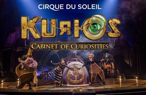 cirque du soleil cabinet of curiosities live production cirque du soleil s kurios cabinet of