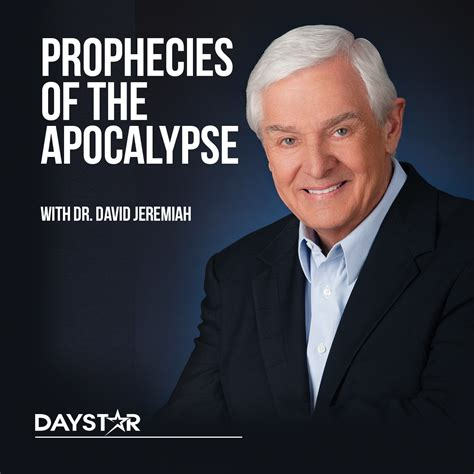 Prophecies Of The Apocalypse With Dr David Jeremiah