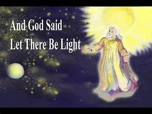 God Said Let There Be Light And It Was Lit And God Said Let There Be Light Gced Song Youtube