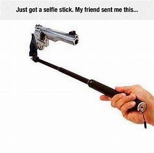 What Selfie Sti... Funny Selfie Stick Quotes