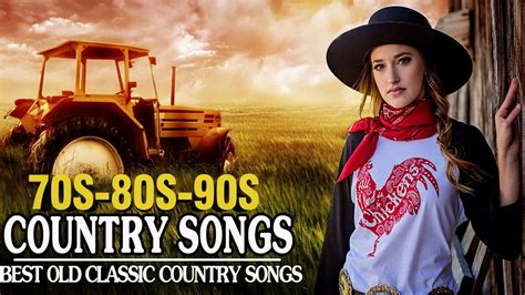 Best Old Classic Country Songs Of 70s 80s 90s Greatest