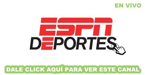 Ver Espn Deportes En Vivo Online Gratis