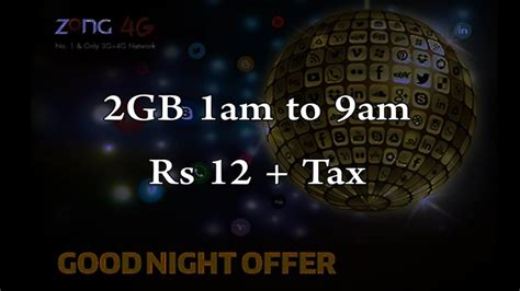 zong good night offer zong internet packages