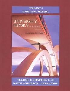 Sears  U0026 Zemansky U0026 39 S University Physics  Chapters 1