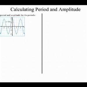 Calculating Period and Amplitude