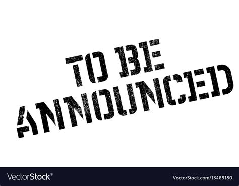 To be announced rubber stamp Royalty Free Vector Image
