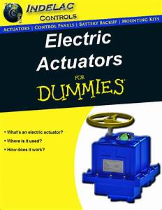 Electric Actuators For Dummies