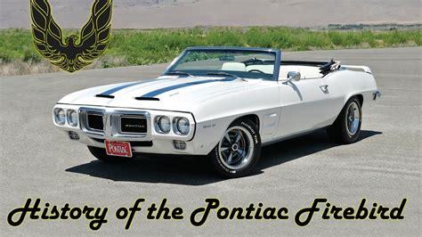 Firebird History by History Of The Pontiac Firebird