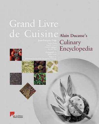 grand livre de cuisine alain ducasse grand livre de cuisine alain ducasse 9782848440385