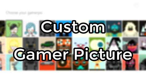 Custom Gamerpic On Xbox One Tutorial Picture Links Youtube