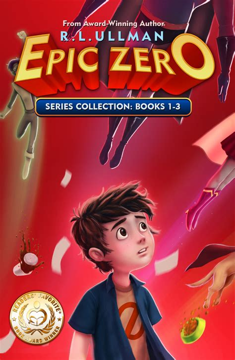 Epic Zero Series Collection: Books 1-3 - R.L. Ullman