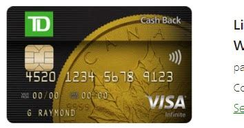 How do i redeem cash back dollars on my td credit card? TD Cash Back Visa Infinite: Earn 9% on gas, grocery and bill payments