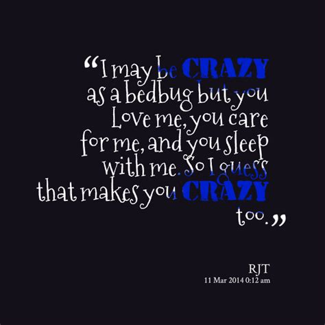 You Make Me Crazy Love Quotes