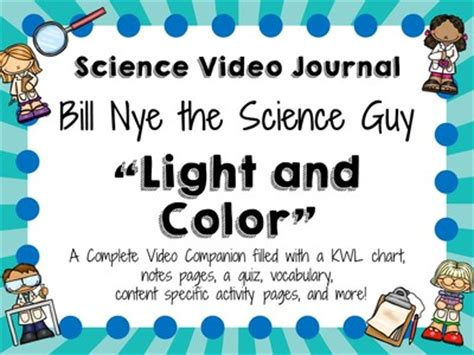 bill nye light and color bill nye the science guy light and color video journal