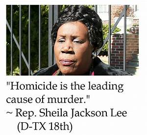 The District of Calamity: Sheila Jackson Lee on Homicide