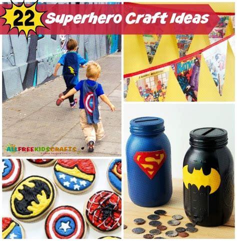 24 Superhero Craft Ideas For Kids Allfreekidscraftscom