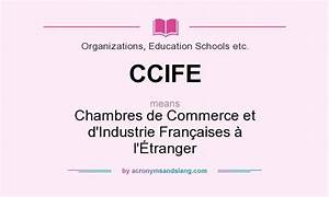 what does ccife mean definition of ccife ccife stands With chambres de commerce et d industrie