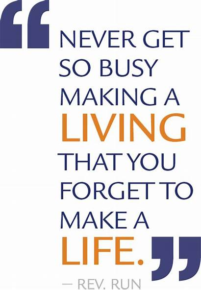 Busy Run Rev Coaching Entrepreneur Living Never