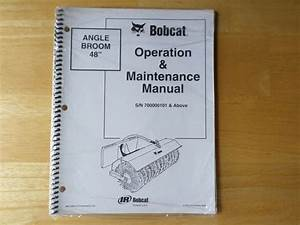 Bobcat Angle Broom 48 U0026quot  Operation  U0026 Maintenance Manual
