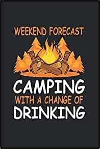 weekend camping alcohol camper  alcohol lover journal