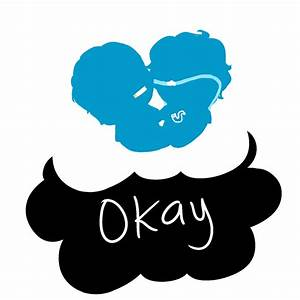 TFIOS: Okay by saladsalty on DeviantArt