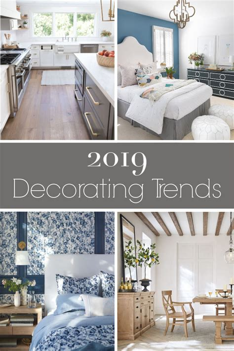 what are the trends in home decorating 2019 decorating trends my six favorites driven by decor