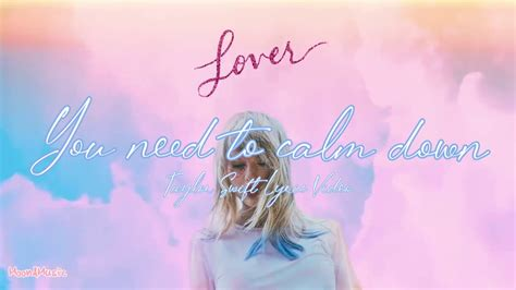 Taylor Swift - You need to calm down (Lyric Video) - YouTube