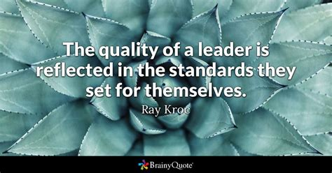 quality   leader  reflected   standards