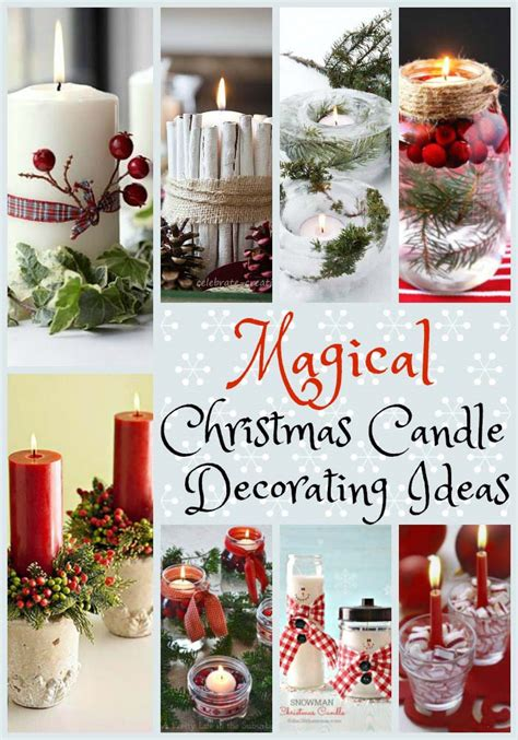 Decorating Ideas For Candles by Magical Candle Decorating Ideas To Inspire You