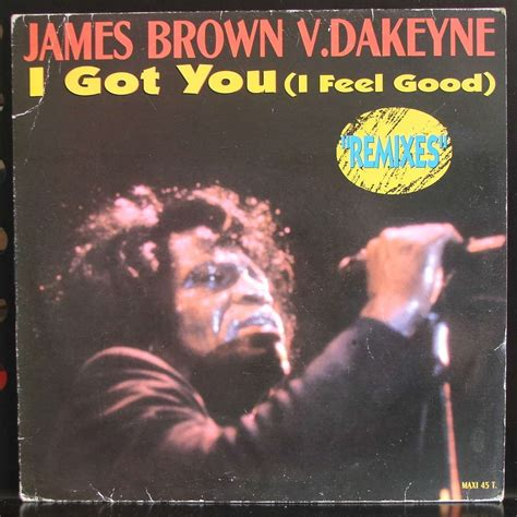 I Got You (i Feel Good) Remixes By James Brown Vdakeyne