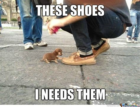 Shoe Memes - these shoes by cuteasfuck meme center