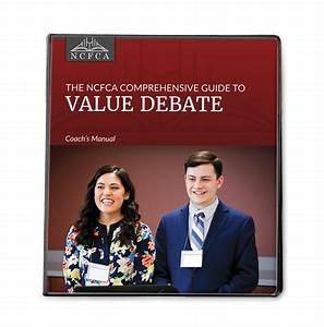 Ncfca Comprehensive Guide To Value Debate Coach U0026 39 S Manual