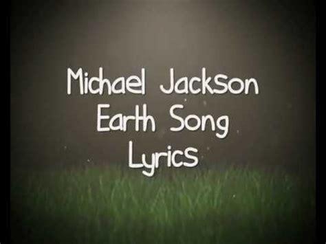 Michael Jackson  Earth Song (lyrics) Youtube