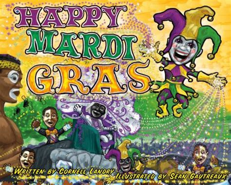 10 mardi gras books for preschoolers elemeno p 669 | HAPPY MARDI GRAS by Cornell Landry1