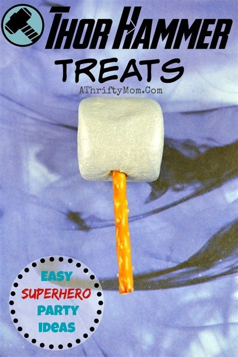 easy superhero party ideas thor hammer treats