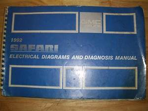 Find 1992 Gmc Safari Van Electrical Diagnosis    Wiring Diagram Shop Manual Motorcycle In Benton