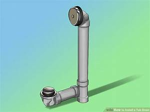 How To Install A Tub Drain  8 Steps  With Pictures