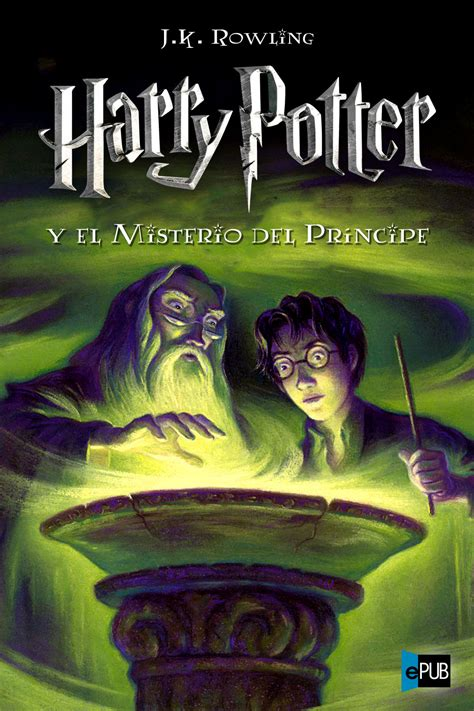 Harry potter el misterio del príncipe. Leer Harry Potter y el Misterio del Príncipe de J. K ...