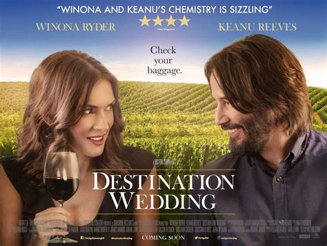 destination wedding review keanu reeves winona ryder are a great screen pairing