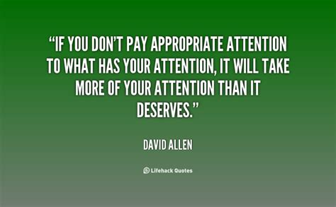 You Dont Pay Attention To Me Quotes