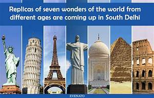 Now Witness The Beauty Of All Seven Wonders Of The World ...