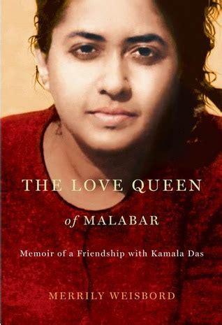 love queen  malabar memoir   friendship